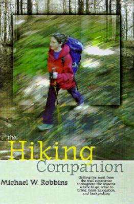 The Hiking Companion By Robbins, Michael W./ Bass, Rick (FRW)
